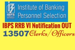 IBPS RRB VI CWE Recruitment Notification 2017