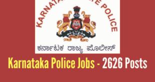 Karnataka Police Recruitment 2017 - 2626 Vacancies