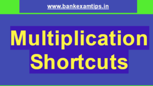 Shortcuts for Multiplication of 2 Digit Numbers and 3 Digit Numbers