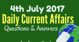 Important Daily Current Affairs Questions & Answers - 4th July 2017
