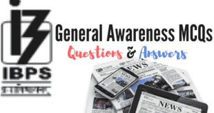 IBPS General Awareness Questions With Answers PDF - IBPS Bank Exams 2017-18