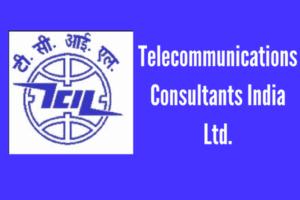 TCIL Recruitment 2017 - Telecommunications Consultants India Ltd.