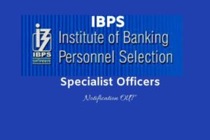 IBPS SO notification 2019 - Online Application