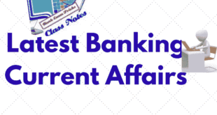 Important Banking Current Affairs for IBPS Clerk Mains