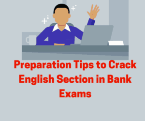 How to Crack English Section in Bank Exams?