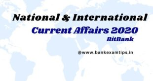 national and international current affairs 2020 for Exams