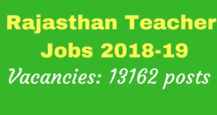 Rajasthan Teacher Recruitment 2018 Notification - 13162 Vacancies