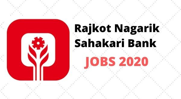 Rajkot Nagarik Sahakari Bank Recruitment 2020